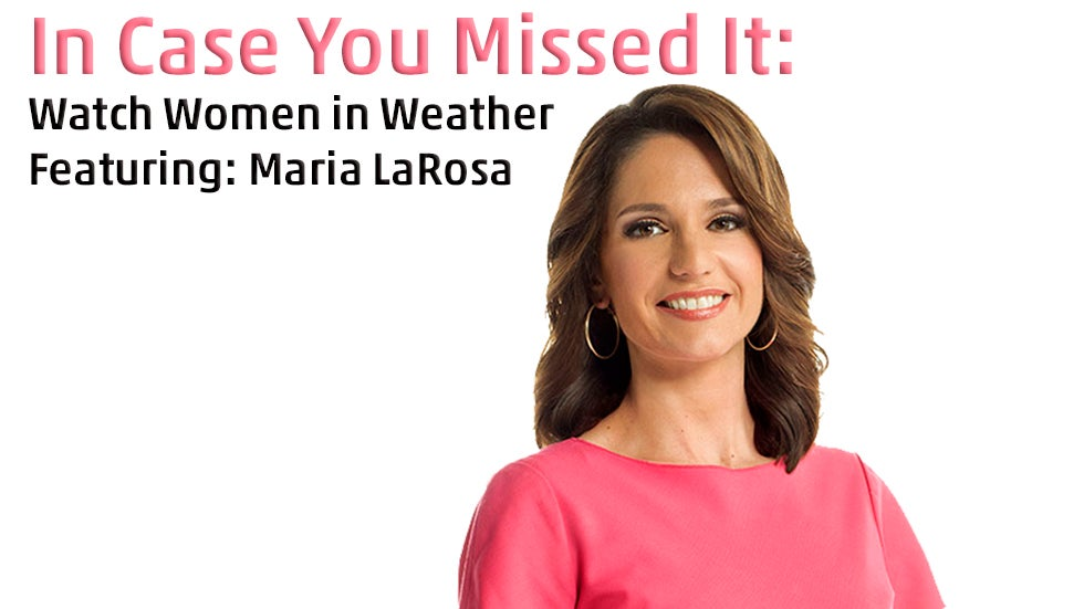 Ladies Of The Weather Channel : Mariaincaseyoumissedit g