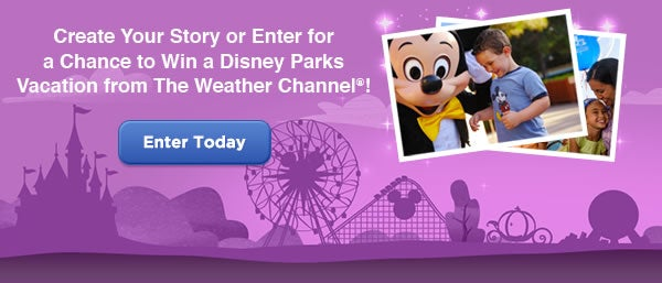 Enter today for a chance to win a Disney Vacation from The Weather Channel!