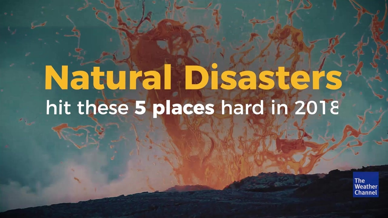 5 Places Hard Hit by U.S. Natural Disasters in 2018