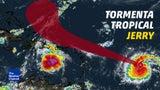 Tormenta Tropical Jerry avanza en el Caribe