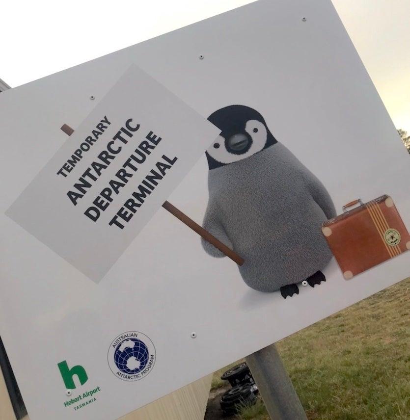 Sign at Hobart, AU, airport greeting Antarctica visitors